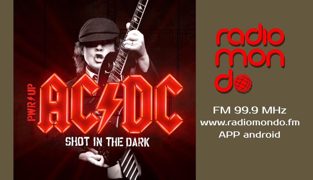 """""""Shot in The Dark"""" il grande ritorno degli AC/DC. Su Radiomondo il singolo che anticipa l'album""""POWER UP"""""""
