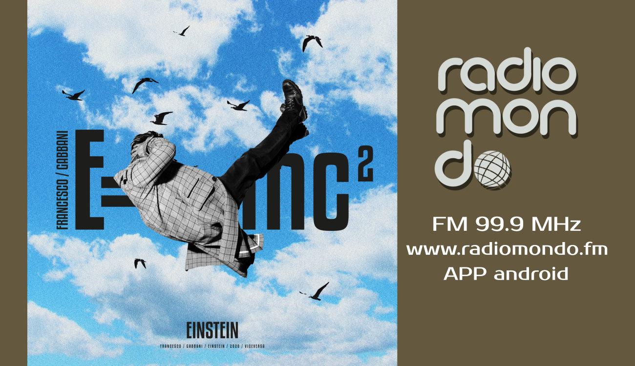 "Francesco Gabbani con ""Einstein"" su Radiomondo"