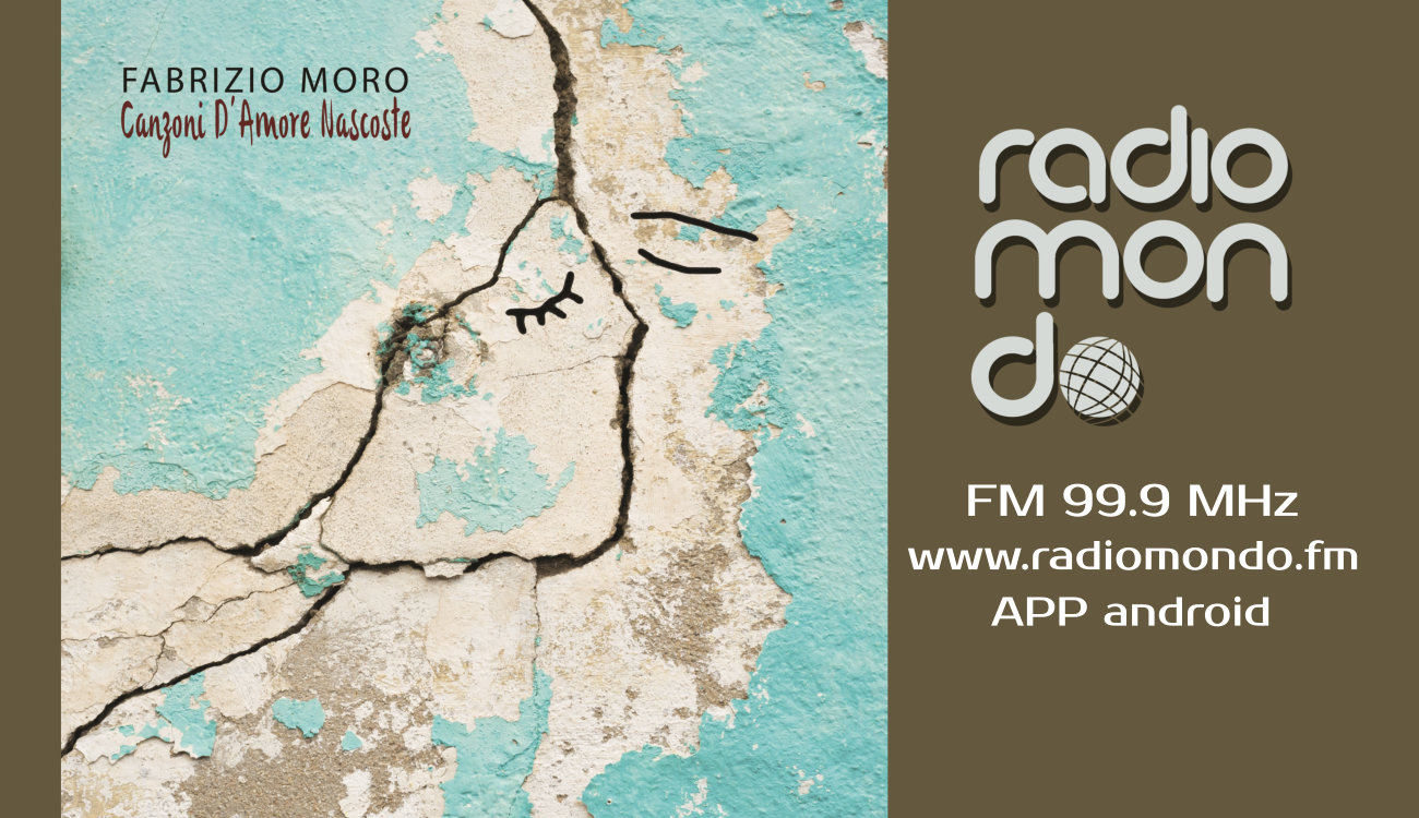 """Fabrizio Moro """"Melodia di giugno"""" dal 20 novembre su radiomondo"""