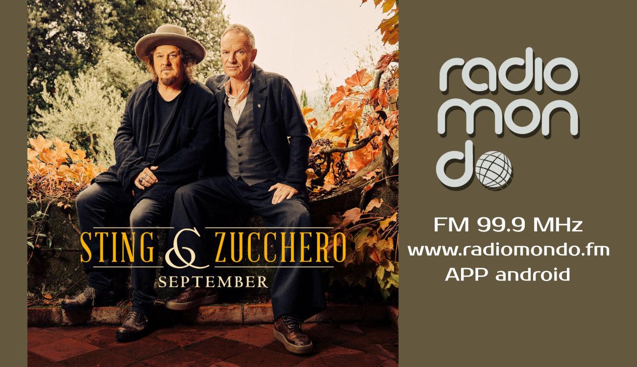 """In onda su Radiomondo Sting & Zucchero con """"September"""""""